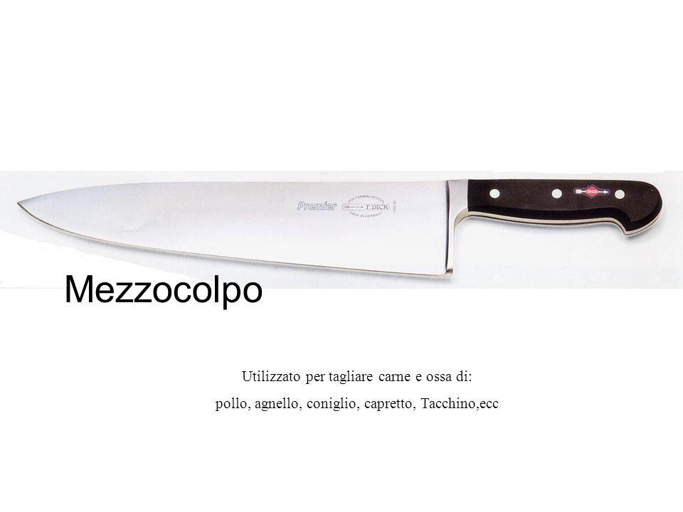 Mezzocolpo Utilizzato per tagliare carne e ossa di: pollo, agnello, coniglio, capretto, Tacchino,ecc