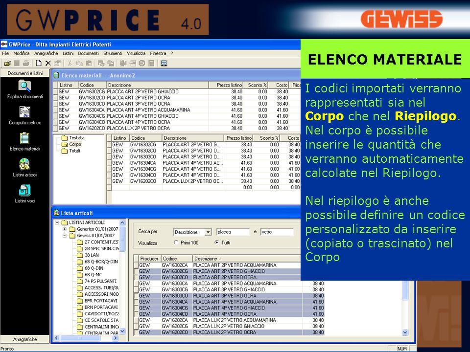 Importa ELENCO MATERIALE E anche possibile importare un Elenco materiale generato con i software GWCAD, GWPBT, GWTEST: - aprire un Elenco materiale (vuoto) - cliccare sul tasto Importa… oppure - mouse destro su Corpo/Importa documenti… >>>
