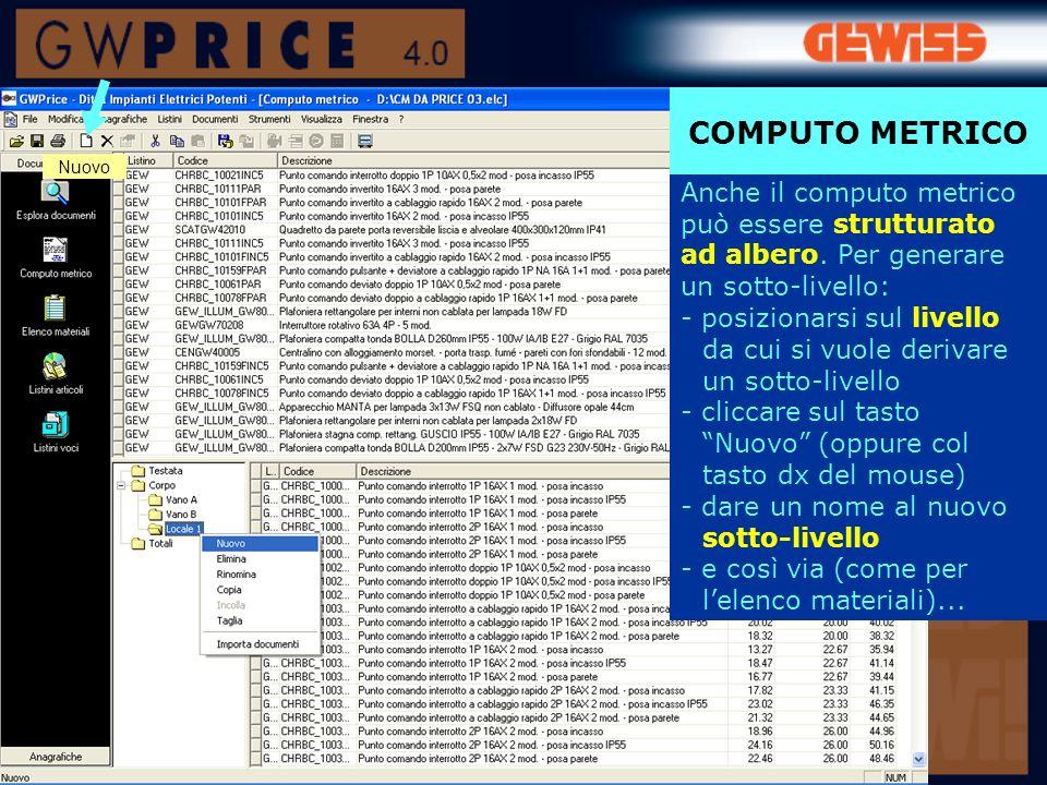 La stampa del computo metrico può essere personalizzata: - opzioni di stampa (dati da stampare) -tipo di stampa (formato in uscita) e margini ed esportata in vari formati >>> COMPUTO METRICO Stampa