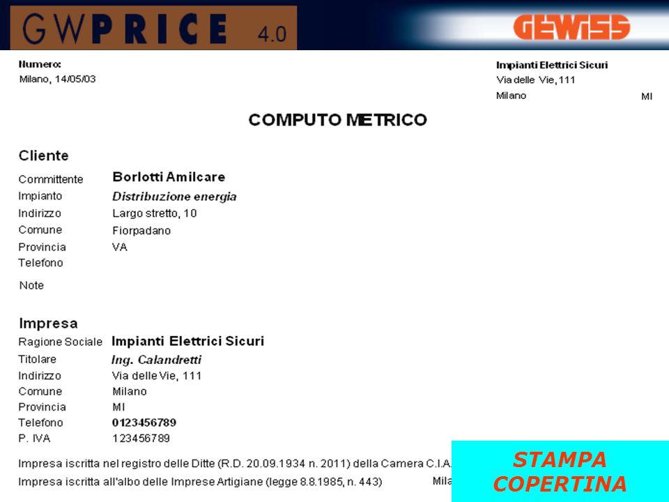 Descrizione generale voce di computo: - caratteristiche di base - materiali - eventuale presenza di marchi di qualità STAMPA COMPUTO