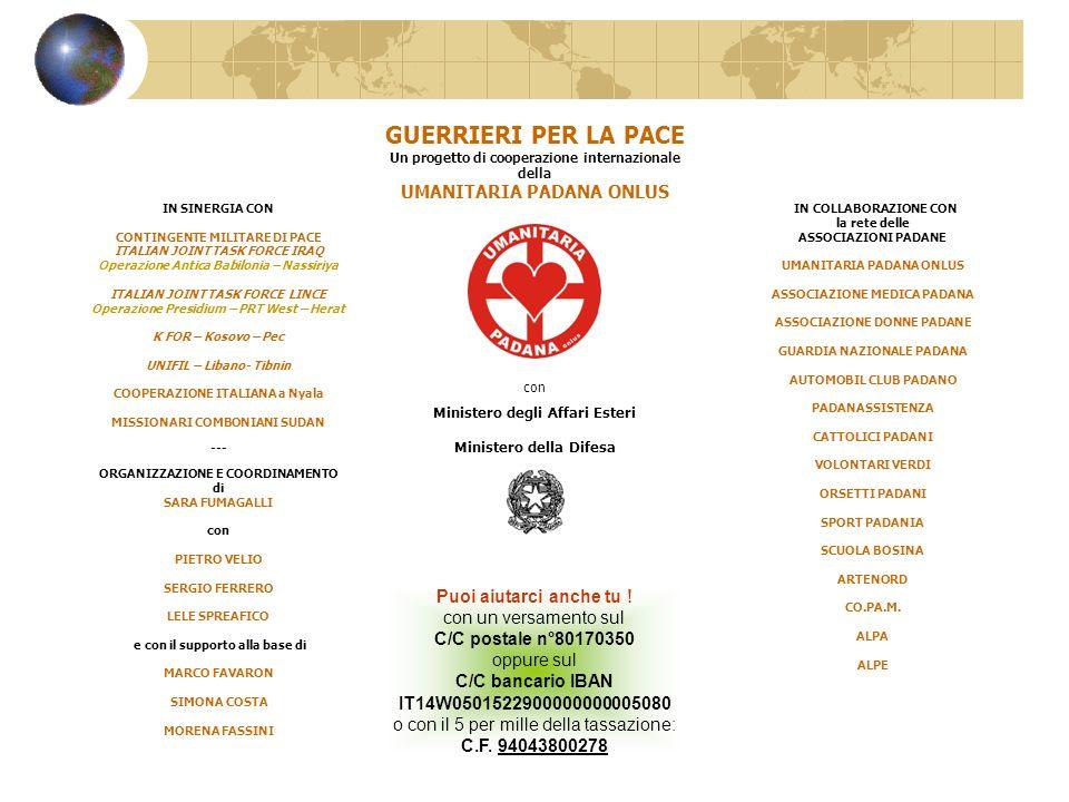 IN SINERGIA CON CONTINGENTE MILITARE DI PACE ITALIAN JOINT TASK FORCE IRAQ Operazione Antica Babilonia – Nassiriya ITALIAN JOINT TASK FORCE LINCE Oper