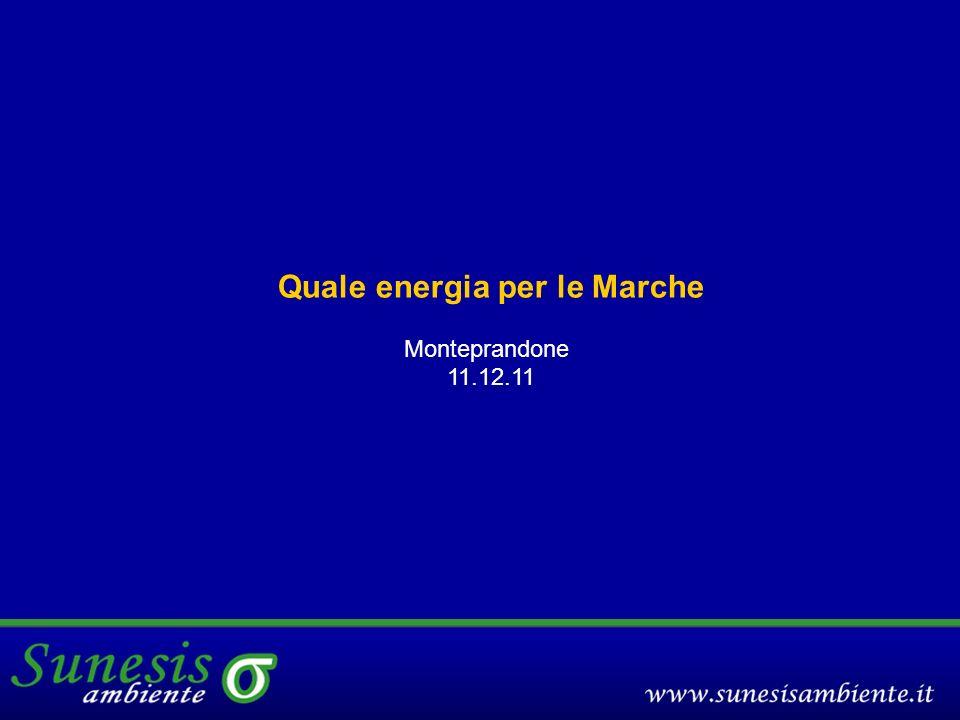 Quale energia per le Marche Monteprandone 11.12.11