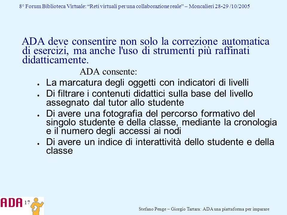 17 Stefano Penge – Giorgio Tartara: ADA una piattaforma per imparare 8° Forum Biblioteca Virtuale: Reti virtuali per una collaborazione reale – Moncal