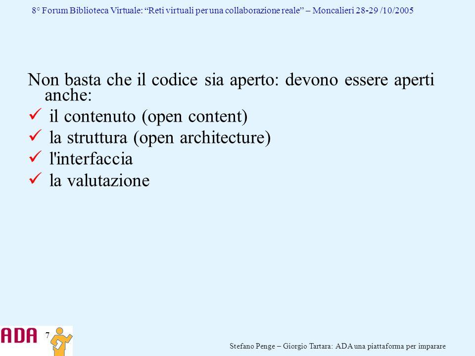 7 Stefano Penge – Giorgio Tartara: ADA una piattaforma per imparare 8° Forum Biblioteca Virtuale: Reti virtuali per una collaborazione reale – Moncali