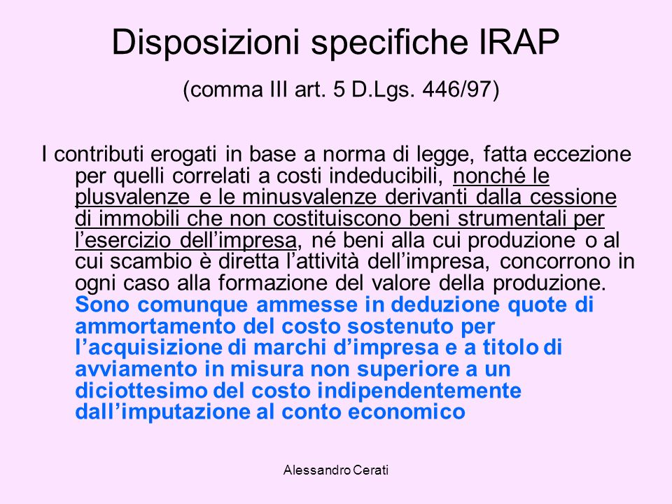 Alessandro Cerati Disposizioni specifiche IRAP (comma III art.