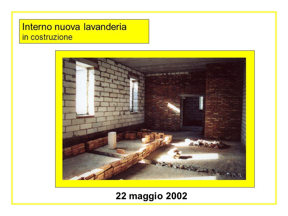 Nuova lavanderia in costruzione inizio lavori 14 aprile 2002 Stato dei lavori al 22 maggio 2002