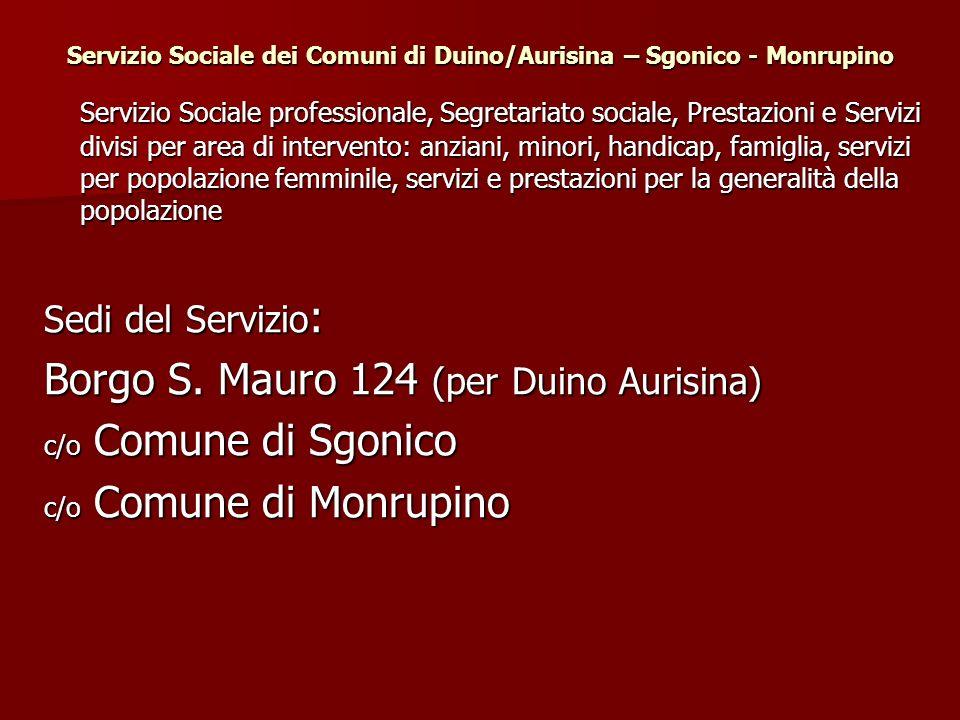 Servizio Sociale dei Comuni di Duino/Aurisina – Sgonico - Monrupino Servizio Sociale professionale, Segretariato sociale, Prestazioni e Servizi divisi