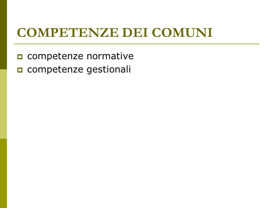 COMPETENZE DEI COMUNI competenze normative competenze gestionali