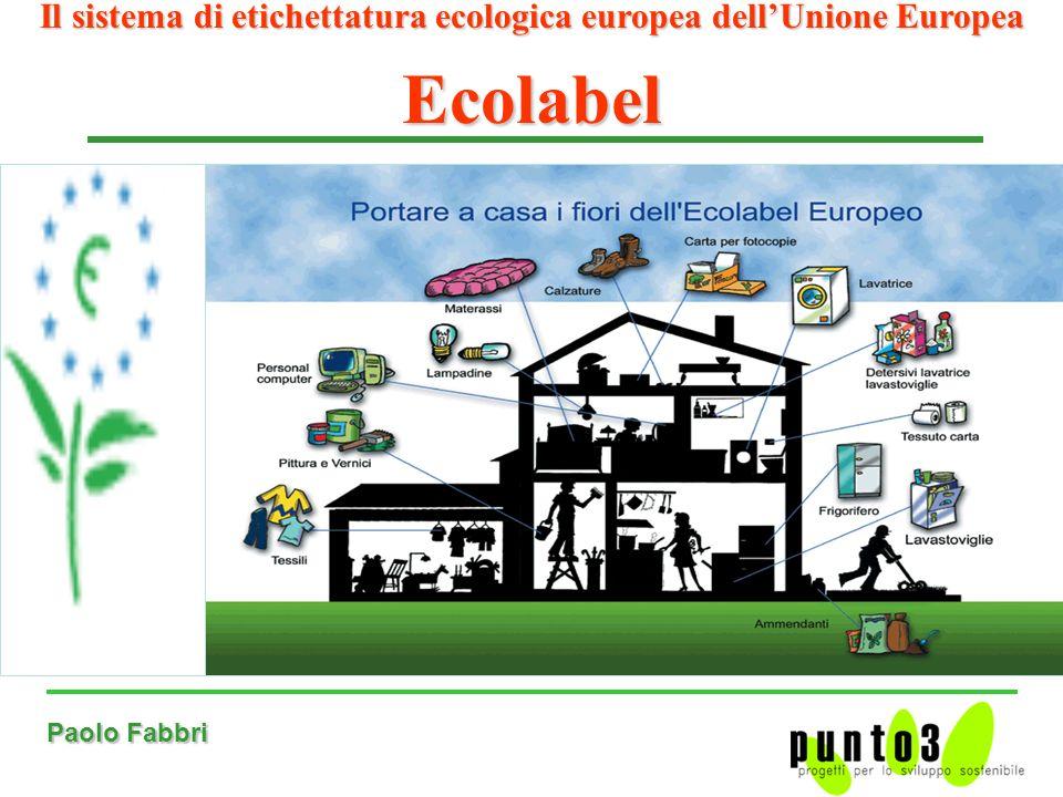 Paolo Fabbri Il sistema di etichettatura ecologica europea dellUnione Europea Ecolabel