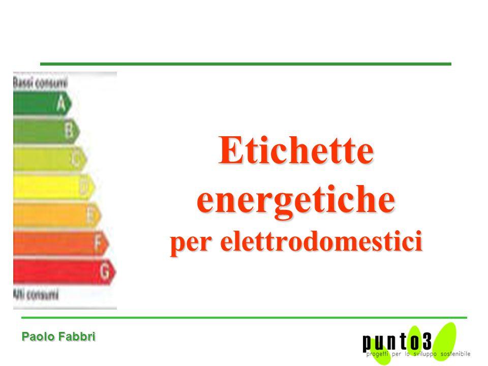 Paolo Fabbri Etichette energetiche per elettrodomestici