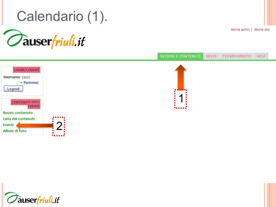 Calendario (1). 1 2