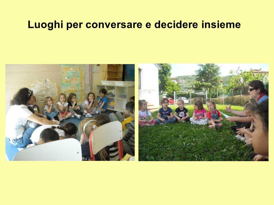 Luoghi per conversare e decidere insieme