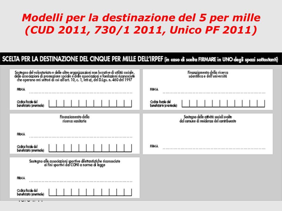 19/04/11 Modelli per la destinazione del 5 per mille (CUD 2011, 730/1 2011, Unico PF 2011)
