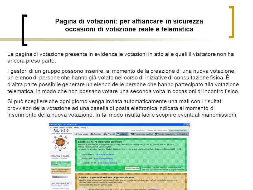 Pagina di votazioni: per affiancare in sicurezza occasioni di votazione reale e telematica La pagina di votazione presenta in evidenza le votazioni in