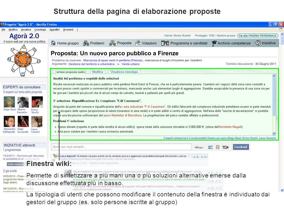 Finestra wiki: Permette di sintetizzare a più mani una o più soluzioni alternative emerse dalla discussone effettuata più in basso. La tipologia di ut