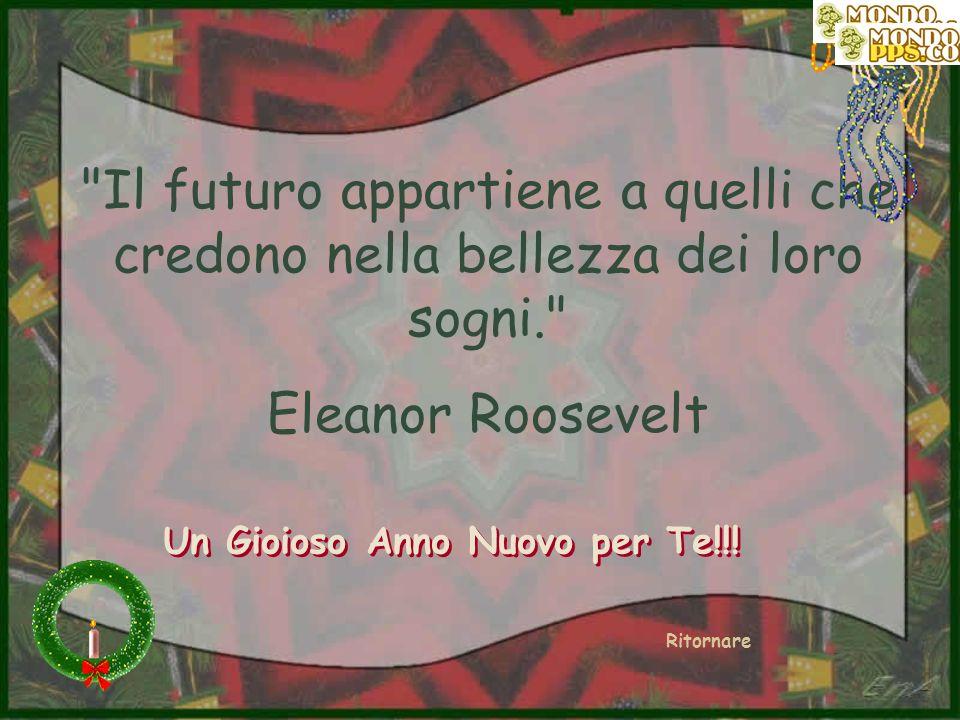 Inutilmente cercheremo la felicità lontano e vicino, se non la coltiviamo dentro di noi stessi. Rousseau Ritornare Un Gioioso Anno Nuovo per Te!!!