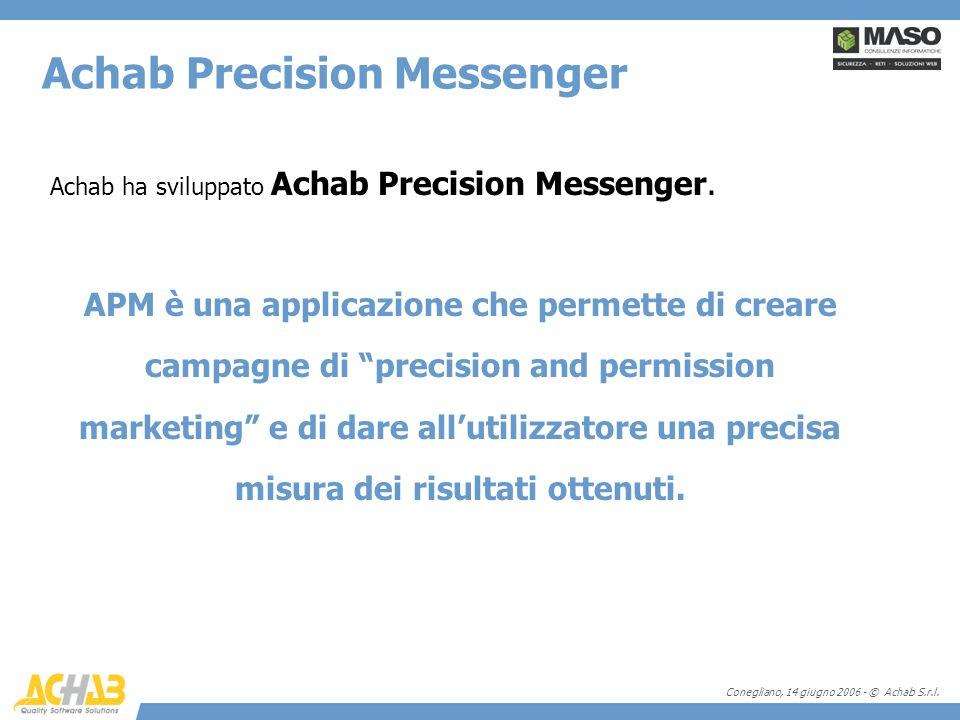 Conegliano, 14 giugno 2006 - © Achab S.r.l. Achab ha sviluppato Achab Precision Messenger. APM è una applicazione che permette di creare campagne di p