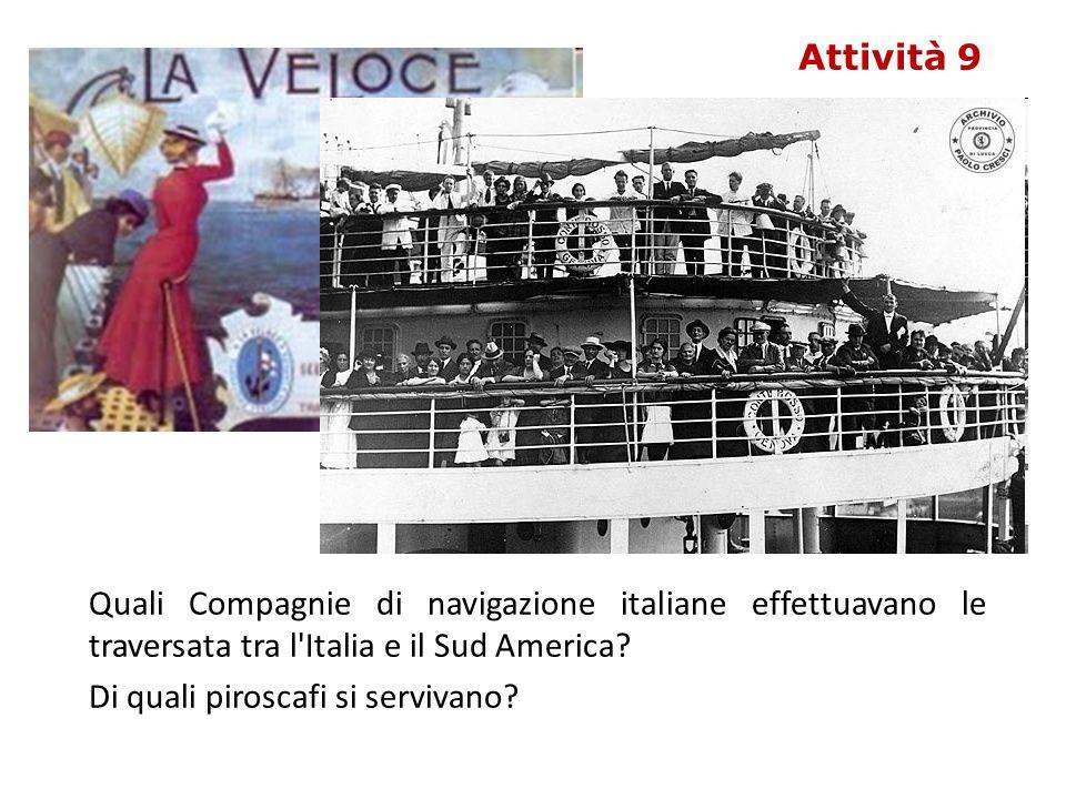 Quali Compagnie di navigazione italiane effettuavano le traversata tra l Italia e il Sud America.