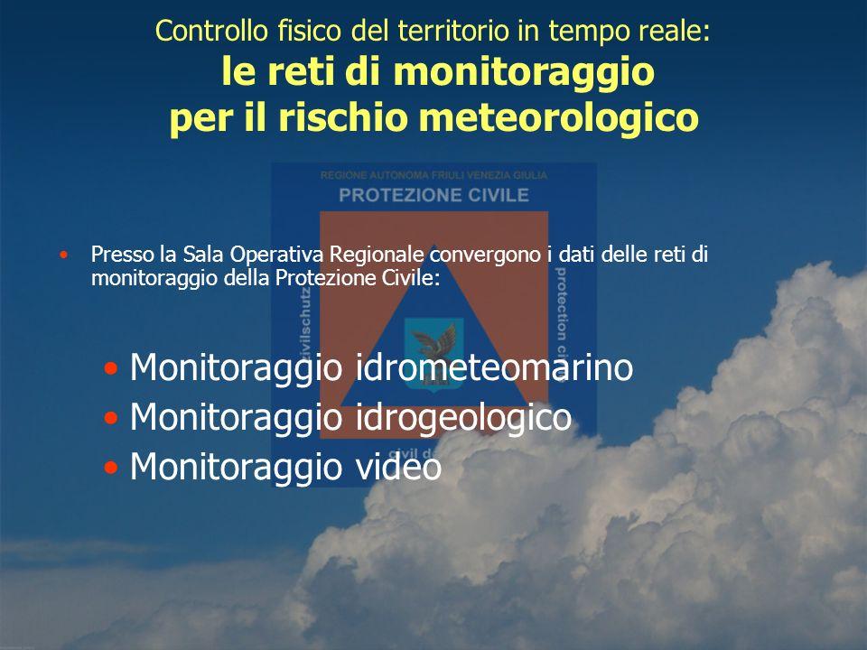 Controllo fisico del territorio in tempo reale: le reti di monitoraggio per il rischio meteorologico Presso la Sala Operativa Regionale convergono i d
