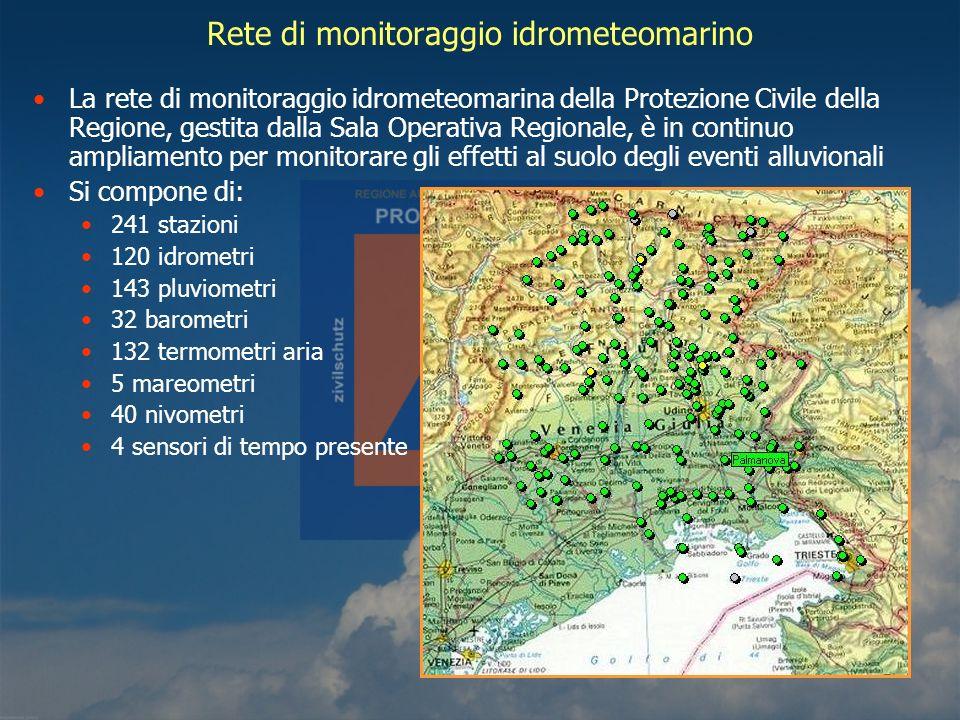 Rete di monitoraggio idrometeomarino La rete di monitoraggio idrometeomarina della Protezione Civile della Regione, gestita dalla Sala Operativa Regio