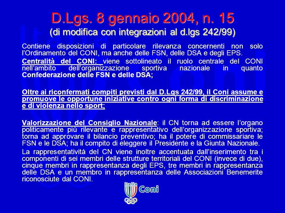 D.Lgs. 8 gennaio 2004, n. 15 (di modifica con integrazioni al d.lgs 242/99) Contiene disposizioni di particolare rilevanza concernenti non solo lOrdin