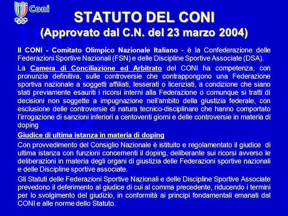 STATUTO DEL CONI (Approvato dal C.N. del 23 marzo 2004) Il CONI - Comitato Olimpico Nazionale Italiano - è la Confederazione delle Federazioni Sportiv