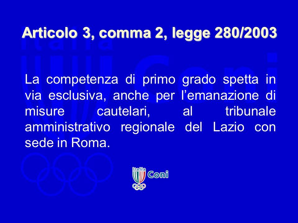 Articolo 3, comma 2, legge 280/2003 La competenza di primo grado spetta in via esclusiva, anche per lemanazione di misure cautelari, al tribunale ammi