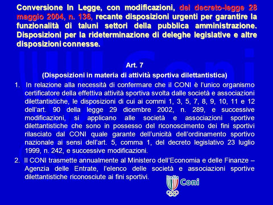 Conversione In Legge, con modificazioni, del decreto-legge 28 maggio 2004, n. 136, recante disposizioni urgenti per garantire la funzionalità di talun
