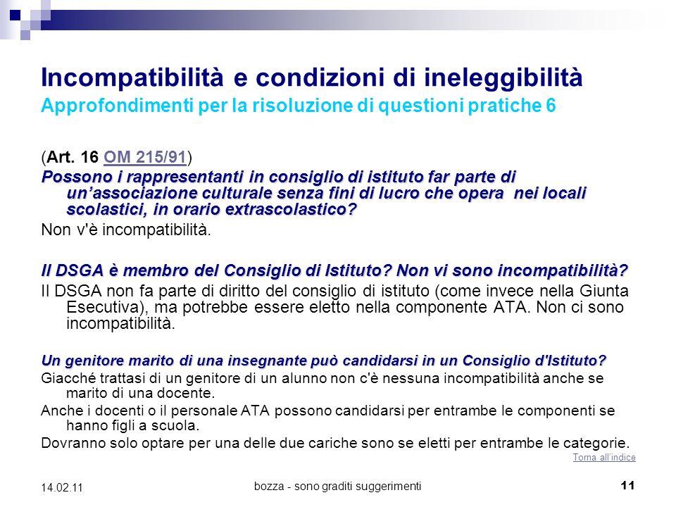 bozza - sono graditi suggerimenti11 14.02.11 Incompatibilità e condizioni di ineleggibilità Approfondimenti per la risoluzione di questioni pratiche 6 (Art.