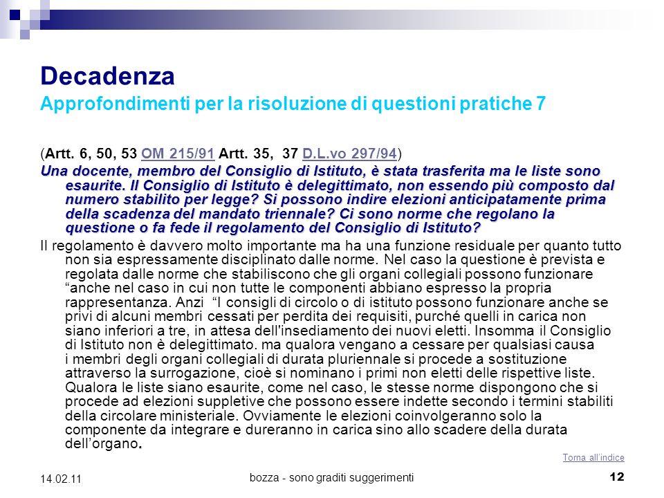 bozza - sono graditi suggerimenti12 14.02.11 Decadenza Approfondimenti per la risoluzione di questioni pratiche 7 (Artt.