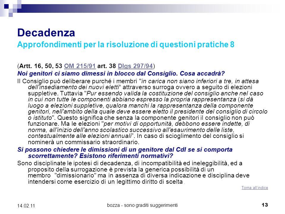 bozza - sono graditi suggerimenti13 14.02.11 Decadenza Approfondimenti per la risoluzione di questioni pratiche 8 (Artt.