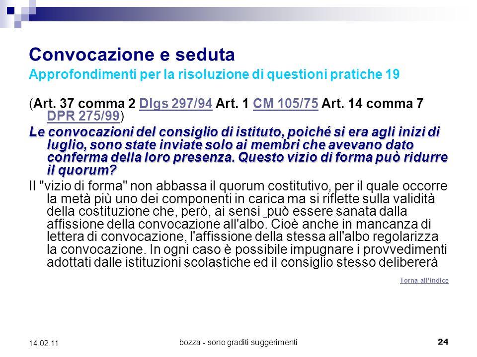 bozza - sono graditi suggerimenti24 14.02.11 Convocazione e seduta Approfondimenti per la risoluzione di questioni pratiche 19 (Art.