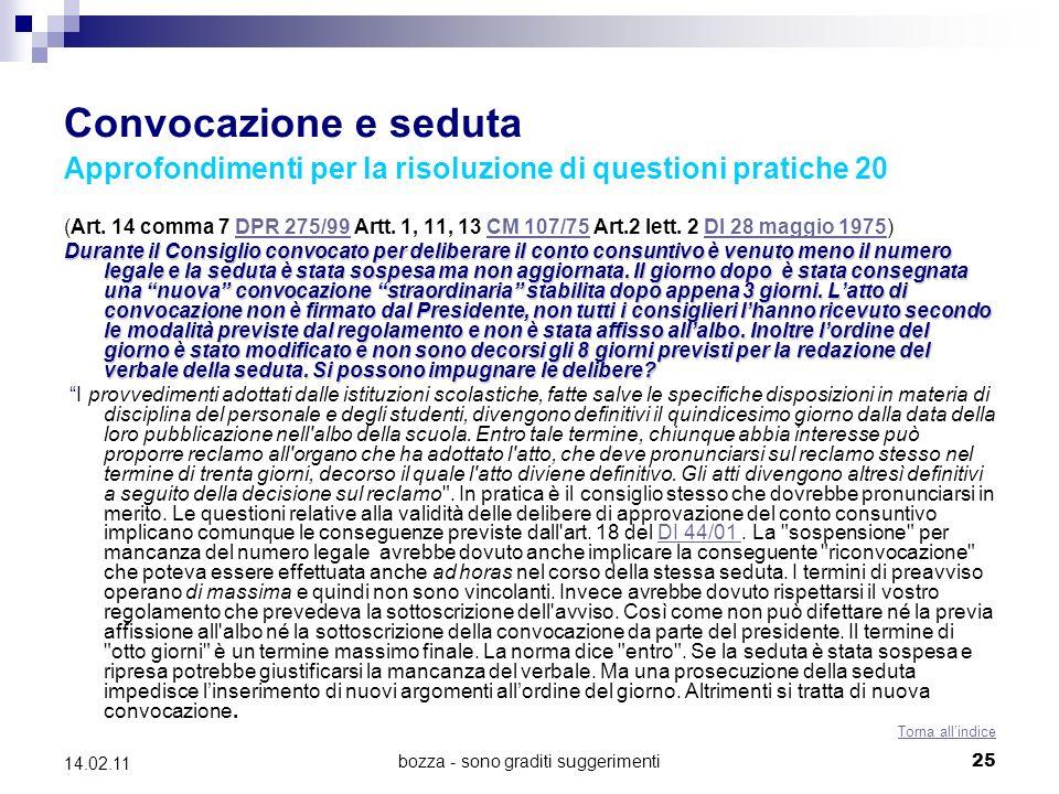 bozza - sono graditi suggerimenti25 14.02.11 Convocazione e seduta Approfondimenti per la risoluzione di questioni pratiche 20 (Art.