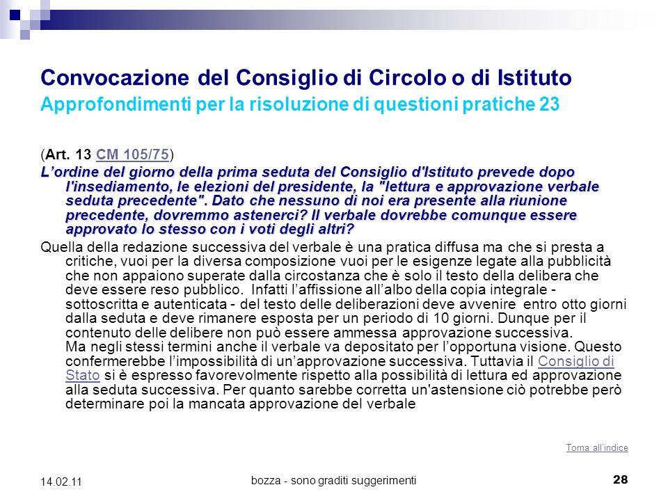 bozza - sono graditi suggerimenti28 14.02.11 Convocazione del Consiglio di Circolo o di Istituto Approfondimenti per la risoluzione di questioni pratiche 23 (Art.