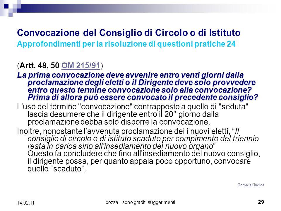 bozza - sono graditi suggerimenti29 14.02.11 Convocazione del Consiglio di Circolo o di Istituto Approfondimenti per la risoluzione di questioni pratiche 24 (Artt.