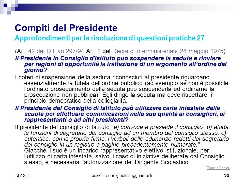 bozza - sono graditi suggerimenti32 14.02.11 Compiti del Presidente Approfondimenti per la risoluzione di questioni pratiche 27 (Art.