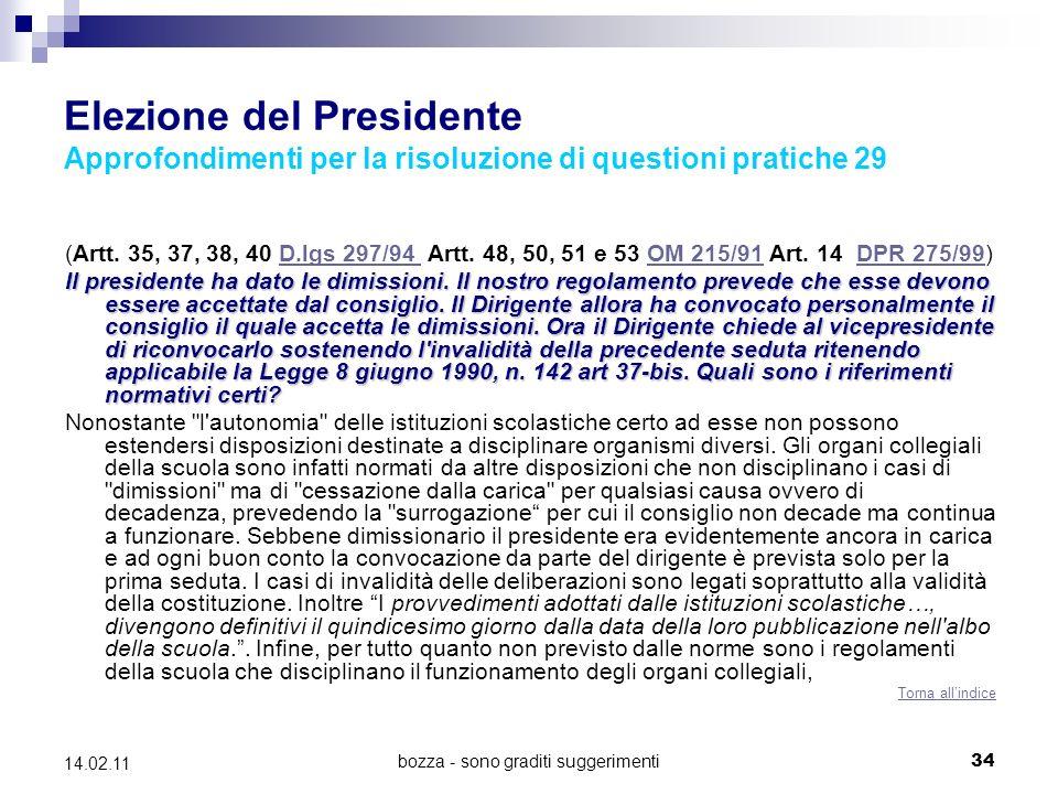 bozza - sono graditi suggerimenti34 14.02.11 Elezione del Presidente Approfondimenti per la risoluzione di questioni pratiche 29 (Artt.