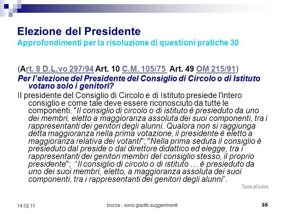 bozza - sono graditi suggerimenti35 14.02.11 Elezione del Presidente Approfondimenti per la risoluzione di questioni pratiche 30 (Art.