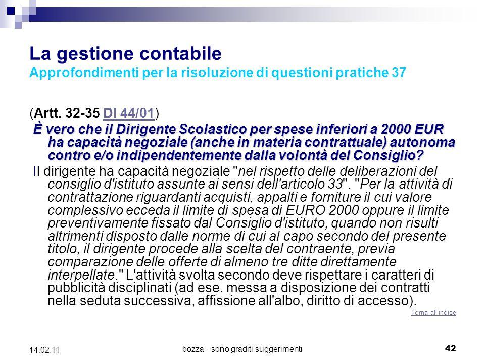 bozza - sono graditi suggerimenti42 14.02.11 La gestione contabile Approfondimenti per la risoluzione di questioni pratiche 37 (Artt.