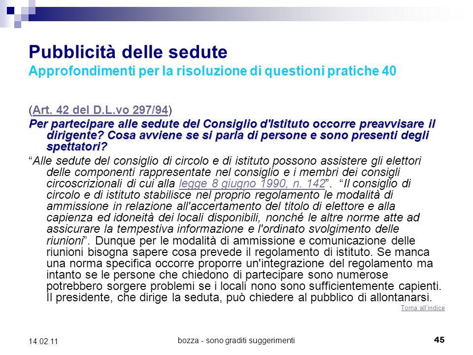 bozza - sono graditi suggerimenti45 14.02.11 Pubblicità delle sedute Approfondimenti per la risoluzione di questioni pratiche 40 (Art.