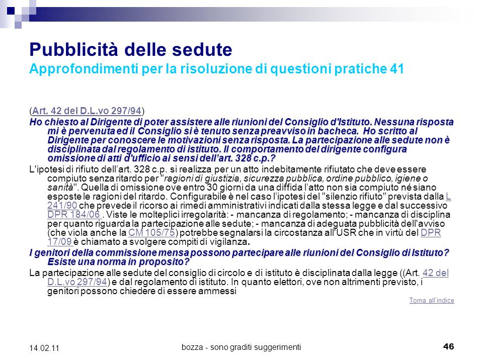 bozza - sono graditi suggerimenti46 14.02.11 Pubblicità delle sedute Approfondimenti per la risoluzione di questioni pratiche 41 (Art.