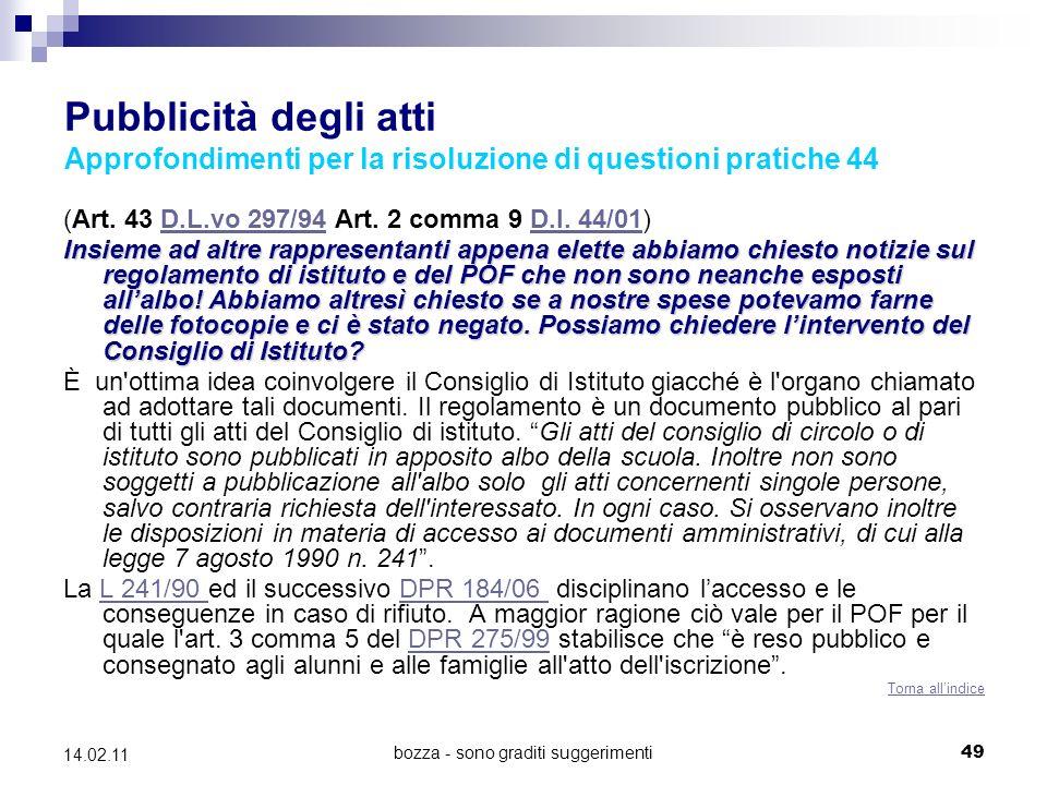 bozza - sono graditi suggerimenti49 14.02.11 Pubblicità degli atti Approfondimenti per la risoluzione di questioni pratiche 44 (Art.