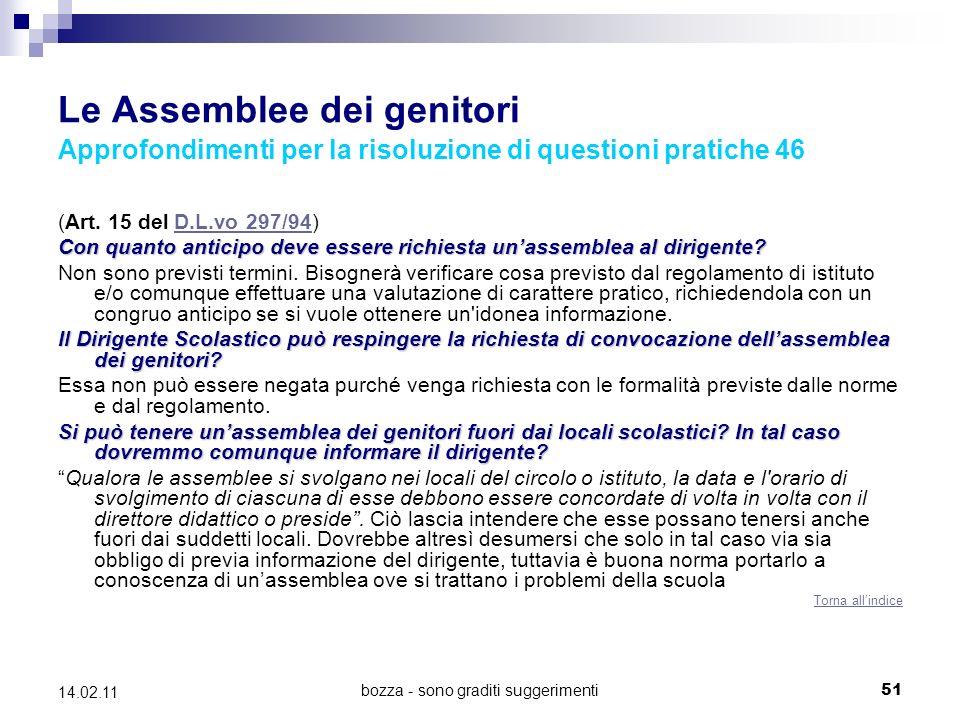 bozza - sono graditi suggerimenti51 14.02.11 Le Assemblee dei genitori Approfondimenti per la risoluzione di questioni pratiche 46 (Art.