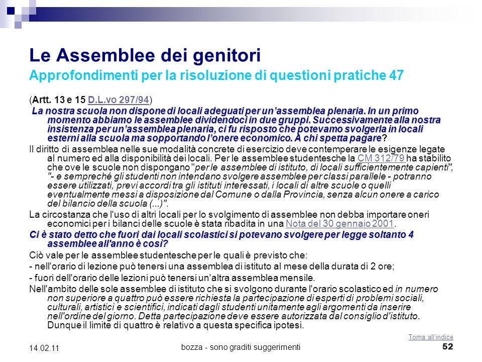 bozza - sono graditi suggerimenti52 14.02.11 Le Assemblee dei genitori Approfondimenti per la risoluzione di questioni pratiche 47 (Artt.