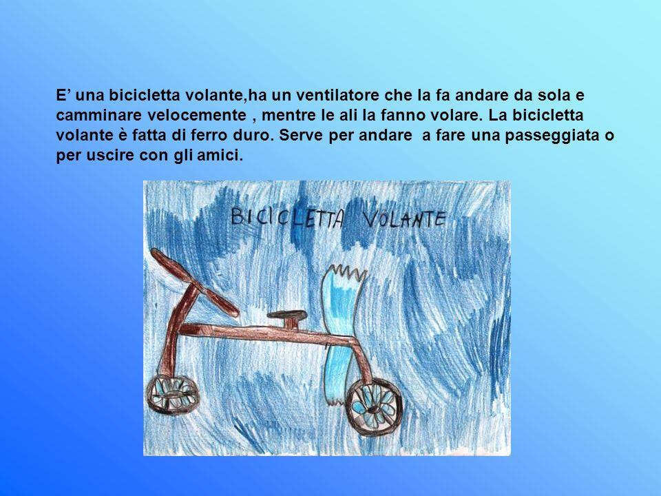 E una bicicletta volante,ha un ventilatore che la fa andare da sola e camminare velocemente, mentre le ali la fanno volare.