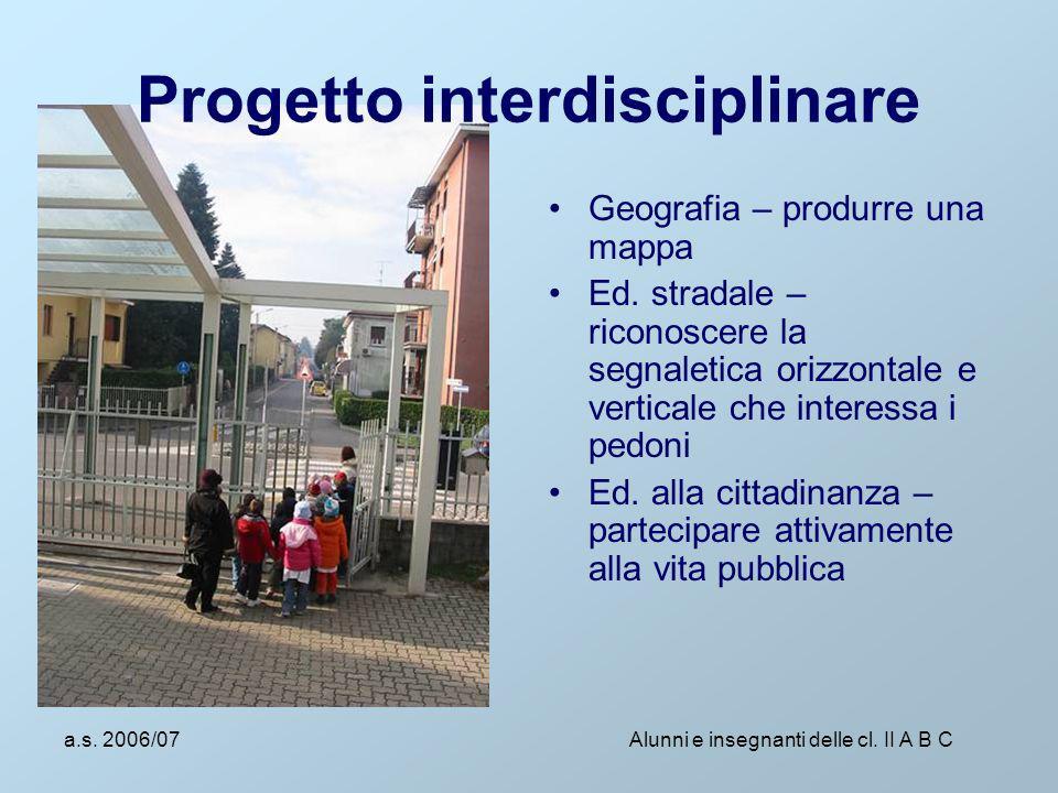 a.s.2006/07 Alunni e insegnanti delle cl.