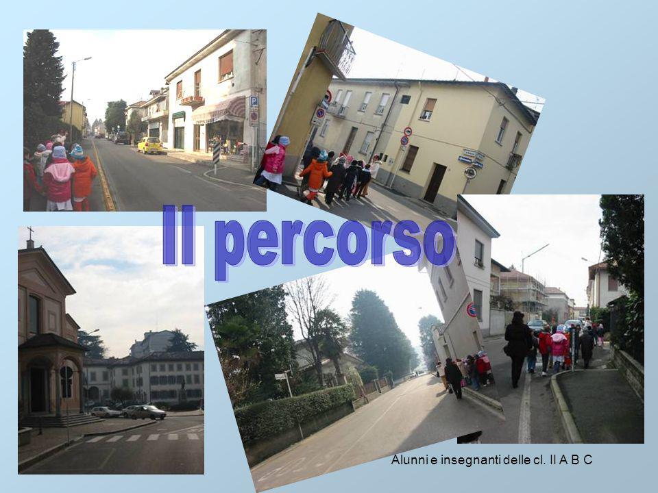 a.s. 2006/07 Alunni e insegnanti delle cl. II A B C ECCO LA NOSTRA MAPPA DEL PERCORSO