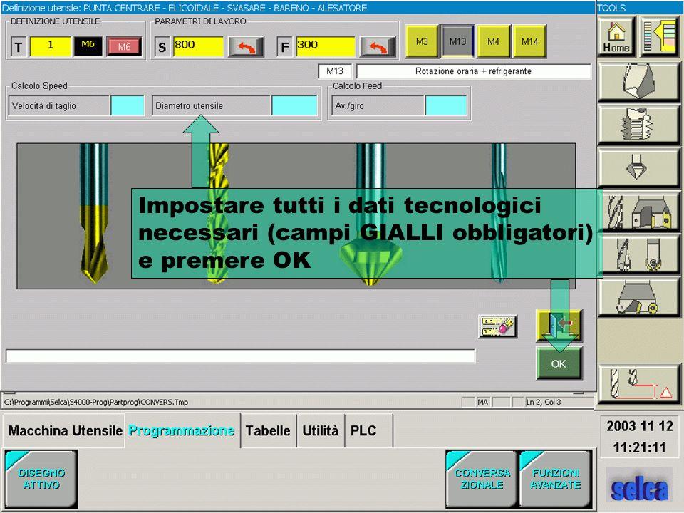 Impostare tutti i dati tecnologici necessari (campi GIALLI obbligatori) e premere OK