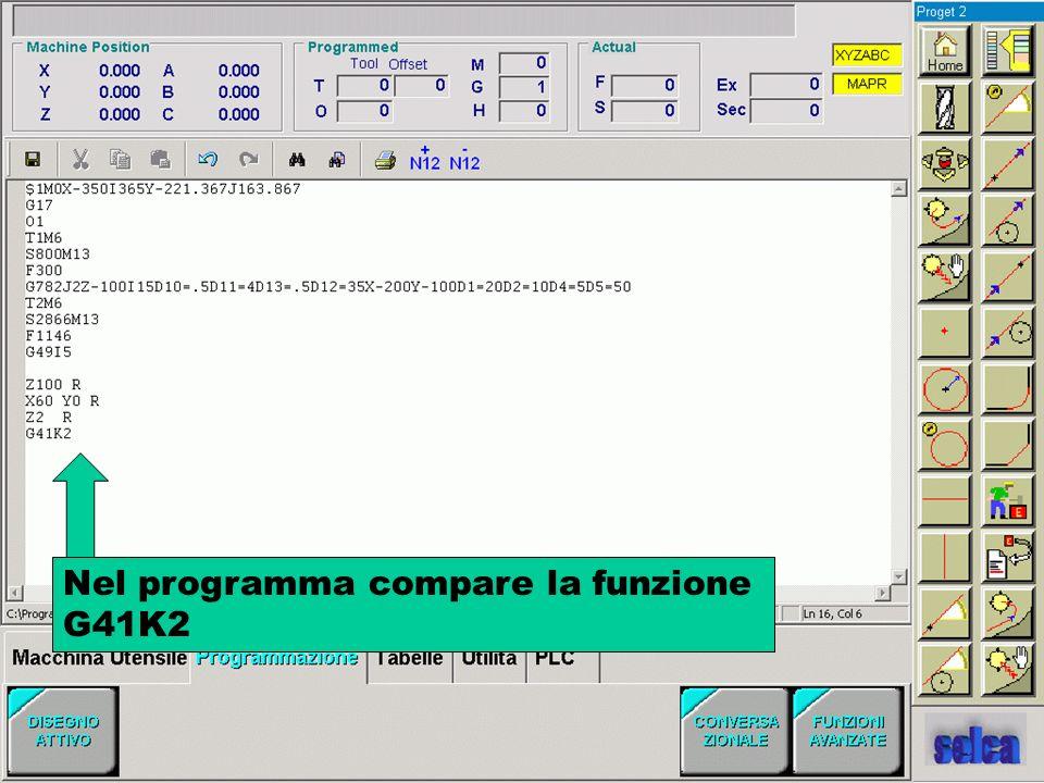 Nel programma compare la funzione G41K2