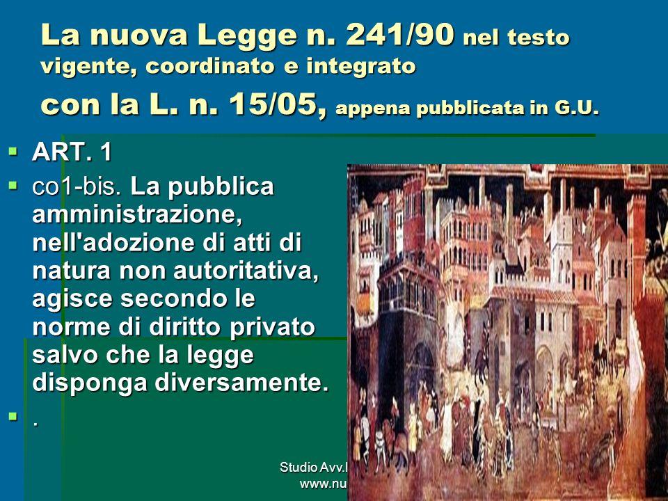 Studio Avv.Nunzio LEONE www.nunzioleone.it 56 La nuova Legge n.